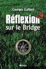 Download this eBook Réflexion sur le bridge