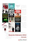 RENTREE LITTERAIRE ALBIN MICHEL 2012 - EXTRAITS