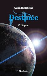 Destinée - Prologue