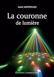 Téléchargez le livre :  La couronne de lumière