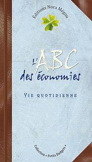Téléchargez le livre :  L'ABC des économies - Vie quotidienne