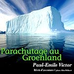 Télécharger cet ebook : Parachutage au Groenland