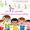17 plus belles chansons pour enfants | Collectif,