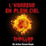Téléchargez le livre :  L'horreur du plein ciel