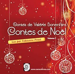 Contes de Valérie Bonenfant. Volume 1 : Contes de Noël