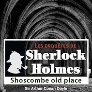 Téléchargez le livre :  Sherlock Holmes - Shoscombes old place