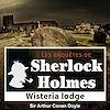 Télécharger le livre :  Sherlock Holmes - Wisteria Lodge