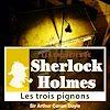 Télécharger le livre :  Sherlock Holmes - Les trois pignons