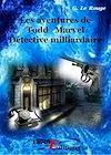Télécharger le livre :  Les aventures de Todd Marvel détective milliardaire - Livre I