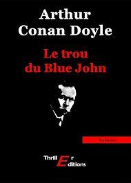 Téléchargez le livre :  Le trou du Blue John
