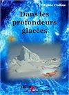 Télécharger le livre :  Dans les Profondeurs Glacées