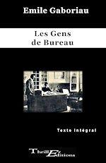 Download this eBook Les gens de bureau