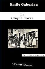 Download this eBook La clique dorée