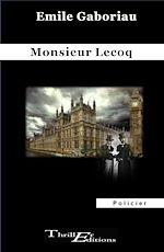 Download this eBook Monsieur Lecoq