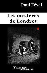 Téléchargez le livre :  Les mystères de Londres