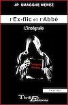 Télécharger le livre :  L'ex-flic et l'abbé - L'intégrale