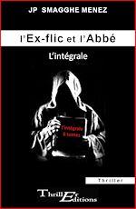 Download this eBook L'ex-flic et l'abbé - L'intégrale