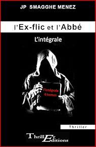 Téléchargez le livre :  L'ex-flic et l'abbé - L'intégrale