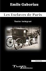 Download this eBook Les Esclaves de Paris