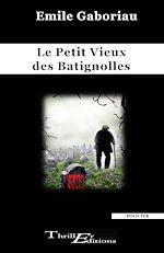 Download this eBook Le Petit Vieux des Batignolles