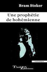 Download this eBook Une prophétie de bohémienne