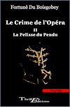 Télécharger le livre :  Le crime de l'opéra : La pelisse du pendu - Tome 2