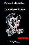 Télécharger le livre :  La violette bleue