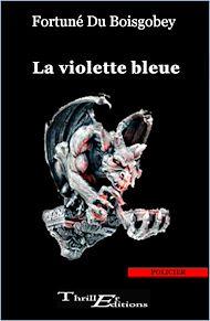 Téléchargez le livre :  La violette bleue