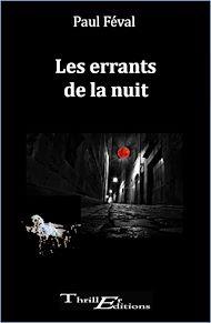 Téléchargez le livre :  Les errants de la nuit