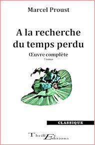 Téléchargez le livre :  A la recherche du temps perdu - œuvre complète - 7 tomes