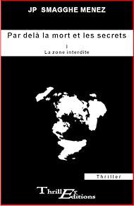 Téléchargez le livre :  Par delà la mort et les secrets - I - La zone interdite