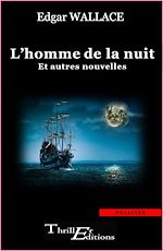 Download this eBook L'homme de la nuit - et autres nouvelles