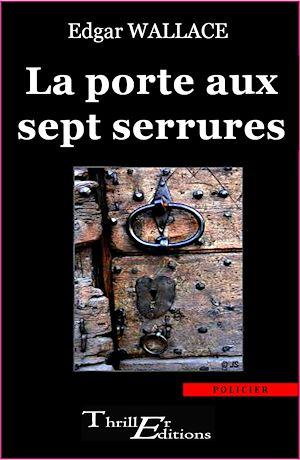 Téléchargez le livre :  La porte aux sept serrures