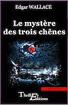 Télécharger le livre :  Le mystère des trois chênes