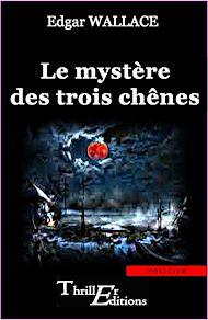 Téléchargez le livre :  Le mystère des trois chênes