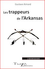 Download this eBook Les Trappeurs de l'Arkansas