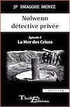 Nolwenn détective privée - 3 - La Mer des Crises