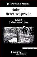 Download this eBook Nolwenn détective privée - 3 - La Mer des Crises