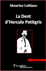 Download this eBook La Dent d'Hercule Petitgris