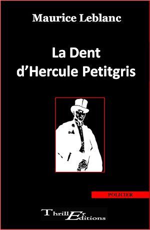 Téléchargez le livre :  La Dent d'Hercule Petitgris