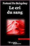 Télécharger le livre :  Le cri du sang