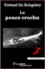 Download this eBook Le pouce crochu