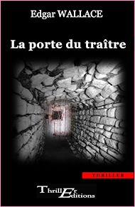 Téléchargez le livre :  La porte du traître