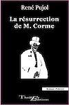 Télécharger le livre :  La résurrection de M. Corme