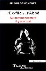 Download this eBook L'ex-flic et l'abbé - Au commencement, il y a le mal