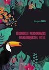 Télécharger le livre :  Légendes et personnages folkloriques du Brésil