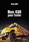 Télécharger le livre :  Bus 436 pour l'enfer