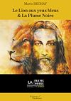 Télécharger le livre :  Le Lion aux yeux bleus & La Plume Noire