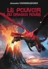 Télécharger le livre :  Le Pouvoir du Dragon Rouge