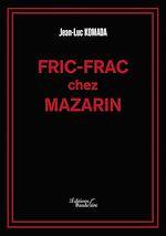 Téléchargez le livre :  Fric-Frac chez Mazarin